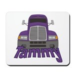 Trucker Tammy Mousepad
