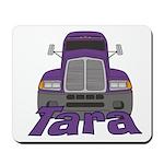 Trucker Tara Mousepad