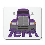 Trucker Terri Mousepad