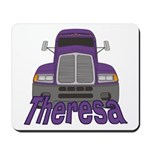 Trucker Theresa Mousepad