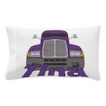 Trucker Tina Pillow Case