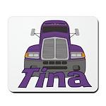 Trucker Tina Mousepad