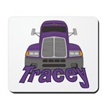 Trucker Tracey Mousepad