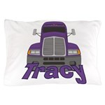 Trucker Tracy Pillow Case