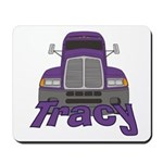 Trucker Tracy Mousepad