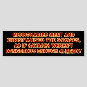 Savages Bumper Sticker