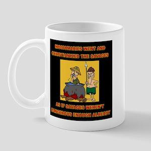 Savages Mug