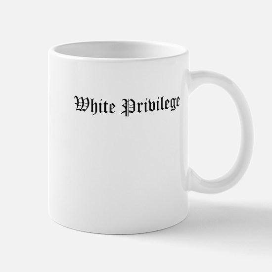 White Privilege Mugs