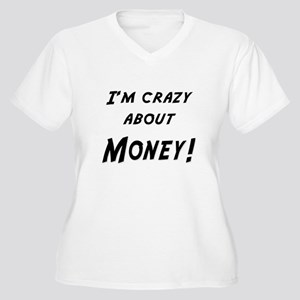 Im crazy about MONEY Women's Plus Size V-Neck T-Sh