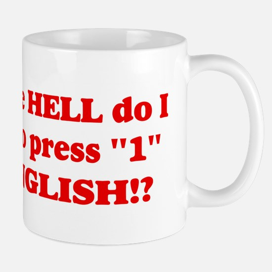"""Press """"1"""" for English? Mug"""