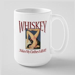Whiskey...Clothes Fall Off Large Mug