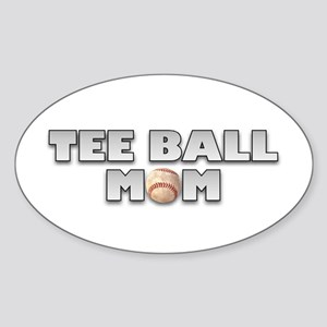 Tee Ball Baseball Mom Oval Sticker