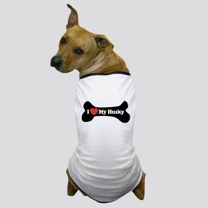 I Love My Husky - Dog Bone Dog T-Shirt