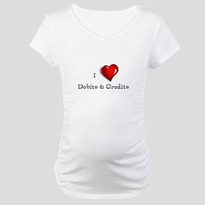 Love Debits Credits Maternity T-Shirt