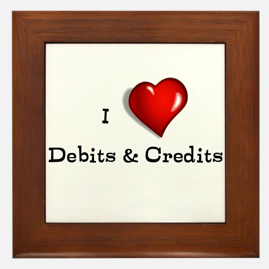 Love Debits Credits Framed Tile