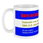 Mug: Colorado was admitted as the 38th U.S. state