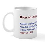 Mug: English explorer Sir Humphrey Gilbert founded