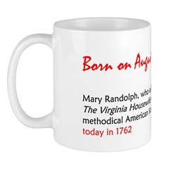 Mug: Mary Randolph, who authored The Virginia Hous