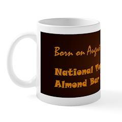 Mug: Toasted Almond Bar Day