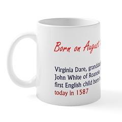 Mug: Virginia Dare, granddaughter of Gov. John Whi