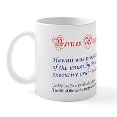 Mug: Hawaii was proclaimed the 50th state of the u