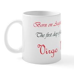 Mug: First day of astrological sign Virgo