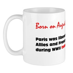 Mug: Paris was liberated by the Allies and French