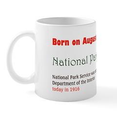 Mug: Park Day National Park Service was establishe