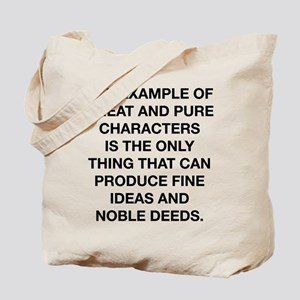 Fine Ideas And Noble Deeds Tote Bag