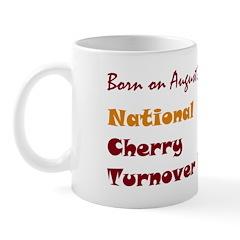 Mug: Cherry Turnover Day