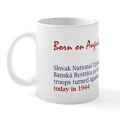 Mug: Slovak National Uprising began in Banská Byst