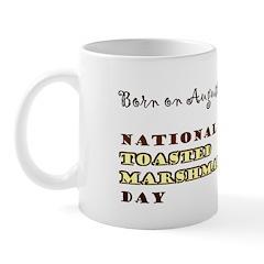 Mug: Toasted Marshmallow Day