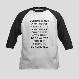 Destiny Is Not A Matter Of Chance Kids Baseball Je