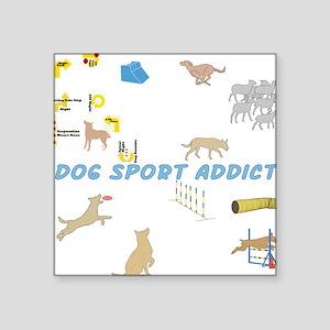 """DogSportAddict Square Sticker 3"""" x 3"""""""