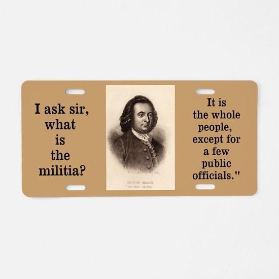 Mason - Militia Aluminum License Plate