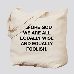 Before God Tote Bag