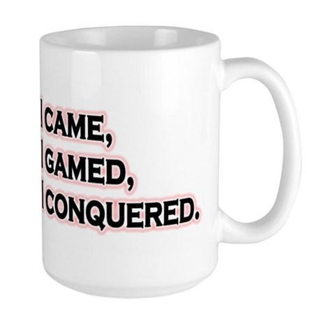 I Came, I Gamed... Large Mug