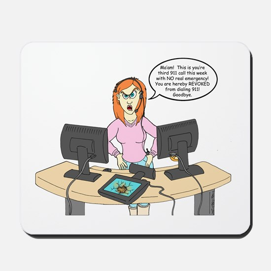 Disaptchers Mousepad