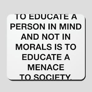 A Menace To Society Mousepad