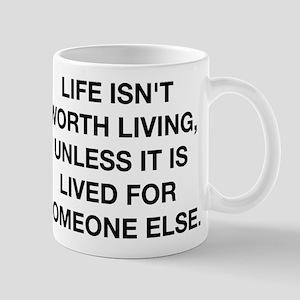 A Life Worth Living Mug