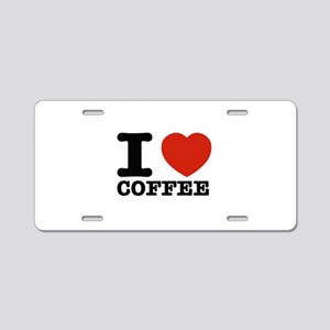 I Love Coffee Aluminum License Plate