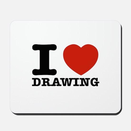 I Love Drawing Mousepad