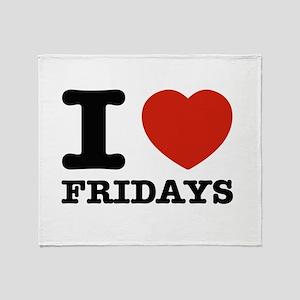 I Love Fridays Throw Blanket