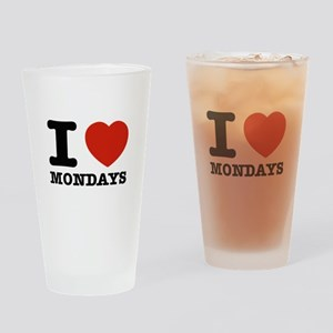 I Love Mondays Drinking Glass