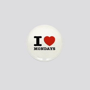 I Love Mondays Mini Button