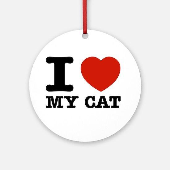 I Love My Cat Ornament (Round)