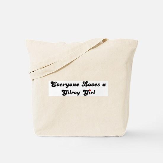 Gilroy girl Tote Bag