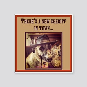 "New Sheriff Square Sticker 3"" x 3"""