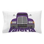 Trucker Valeria Pillow Case