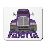 Trucker Valeria Mousepad